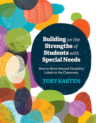 Building-on-the-Strengths-of-Students-with-Special-Needs-by-Toby-Karten