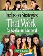 Inclusion-Strategies-That-Work-for-Adolescent-Learners-by-Toby-Karten